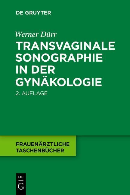 Transvaginale Sonographie in der Gynäkologie als eBook epub