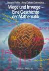 Wege und Irrwege - Eine Geschichte der Mathematik