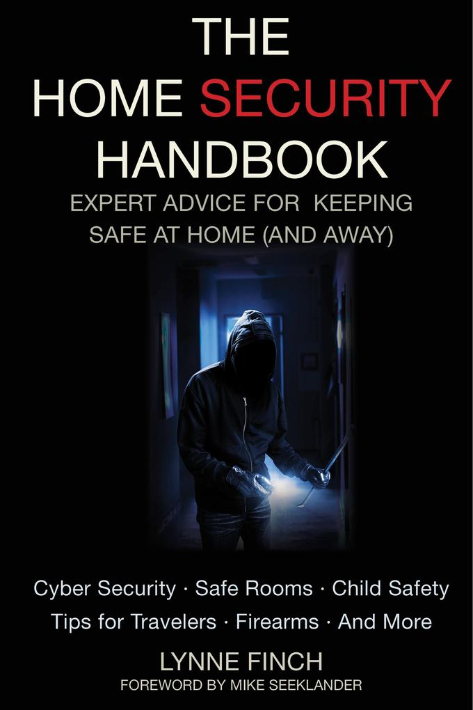 The Home Security Handbook als eBook von Lynne ...