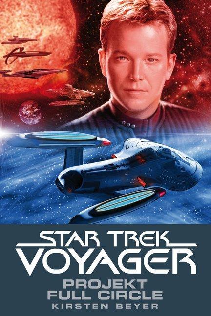 Star Trek - Voyager 5: Projekt Full Circle als Taschenbuch von Kristen Beyer