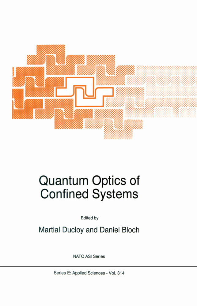 Quantum Optics of Confined Systems als Buch