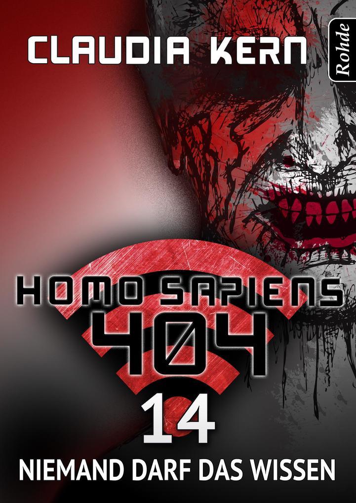 Homo Sapiens 404 Band 14: Niemand darf das wissen als eBook