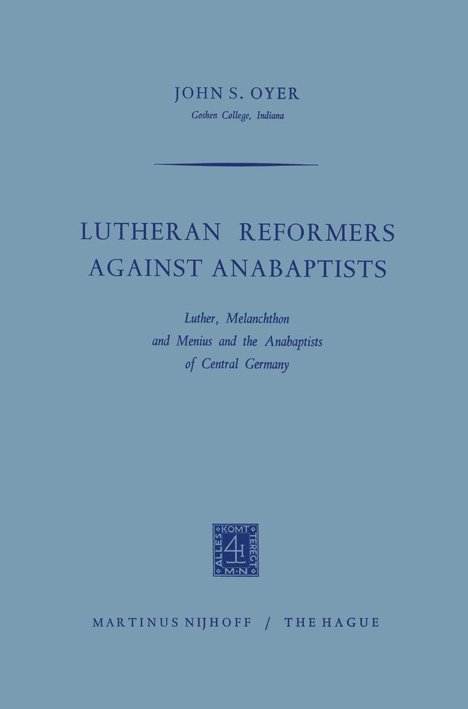 Lutheran Reformers Against Anabaptists als Buch