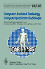 Computer Assisted Radiology / Computergestützte Radiologie