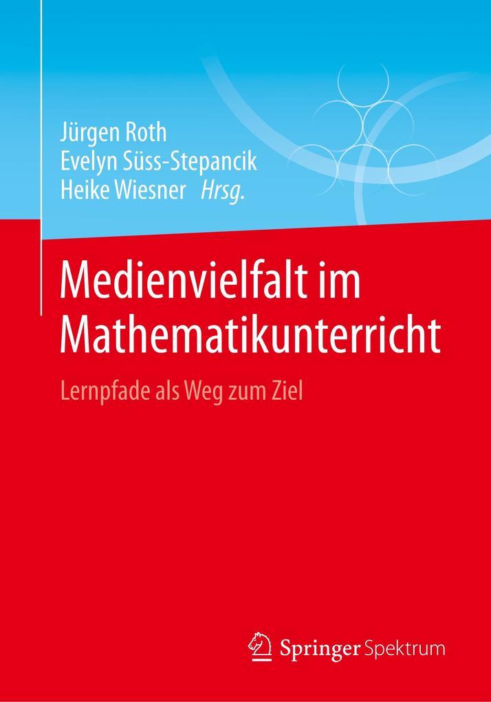 Medienvielfalt im Mathematikunterricht als Buch