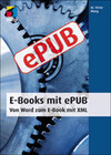 E-Books mit ePUB - Von Word zum E-Book mit XML
