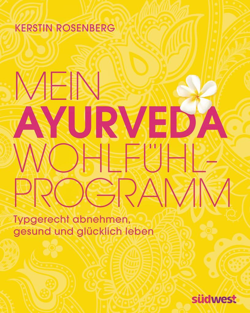 Mein Ayurveda-Wohlfühlprogramm als eBook epub