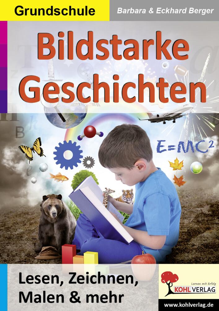 Bildstarke Geschichten als Buch von Eckhard Berger