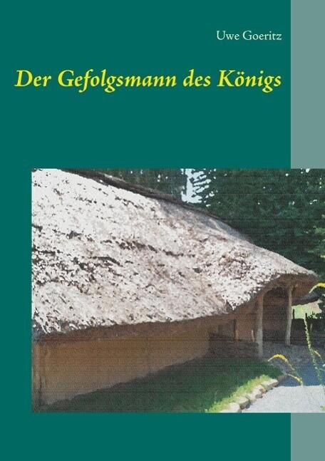 Der Gefolgsmann des Königs als eBook