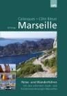 Marseille, Calanques, Côte Bleue