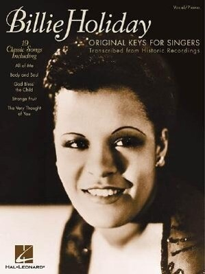 Billie Holiday - Original Keys for Singers: Transcribed from Historic Recordings als Taschenbuch