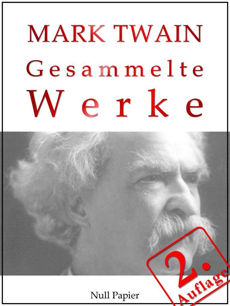 Mark Twain - Gesammelte Werke als eBook