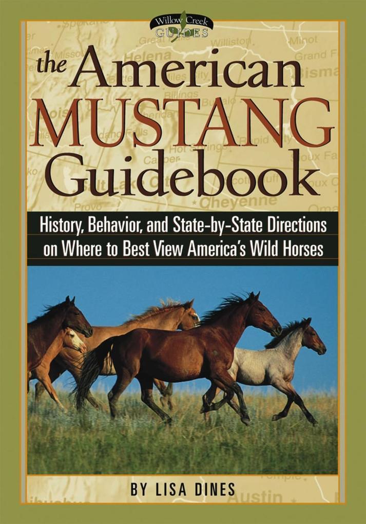 The American Mustang Guidebook als eBook von Li...