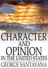 Character and Opinion in the United States