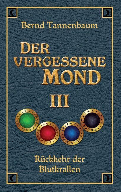 Der vergessene Mond Bd III als Buch