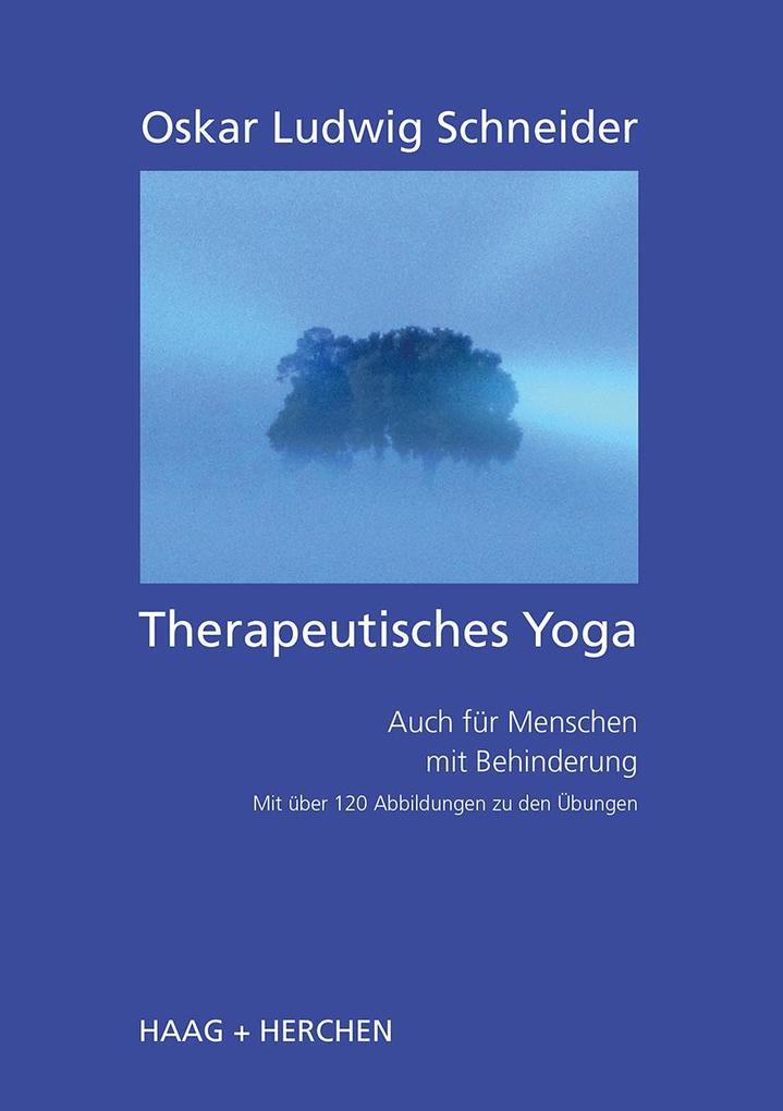Therapeutisches Yoga als Buch von Oskar Ludwig Schneider