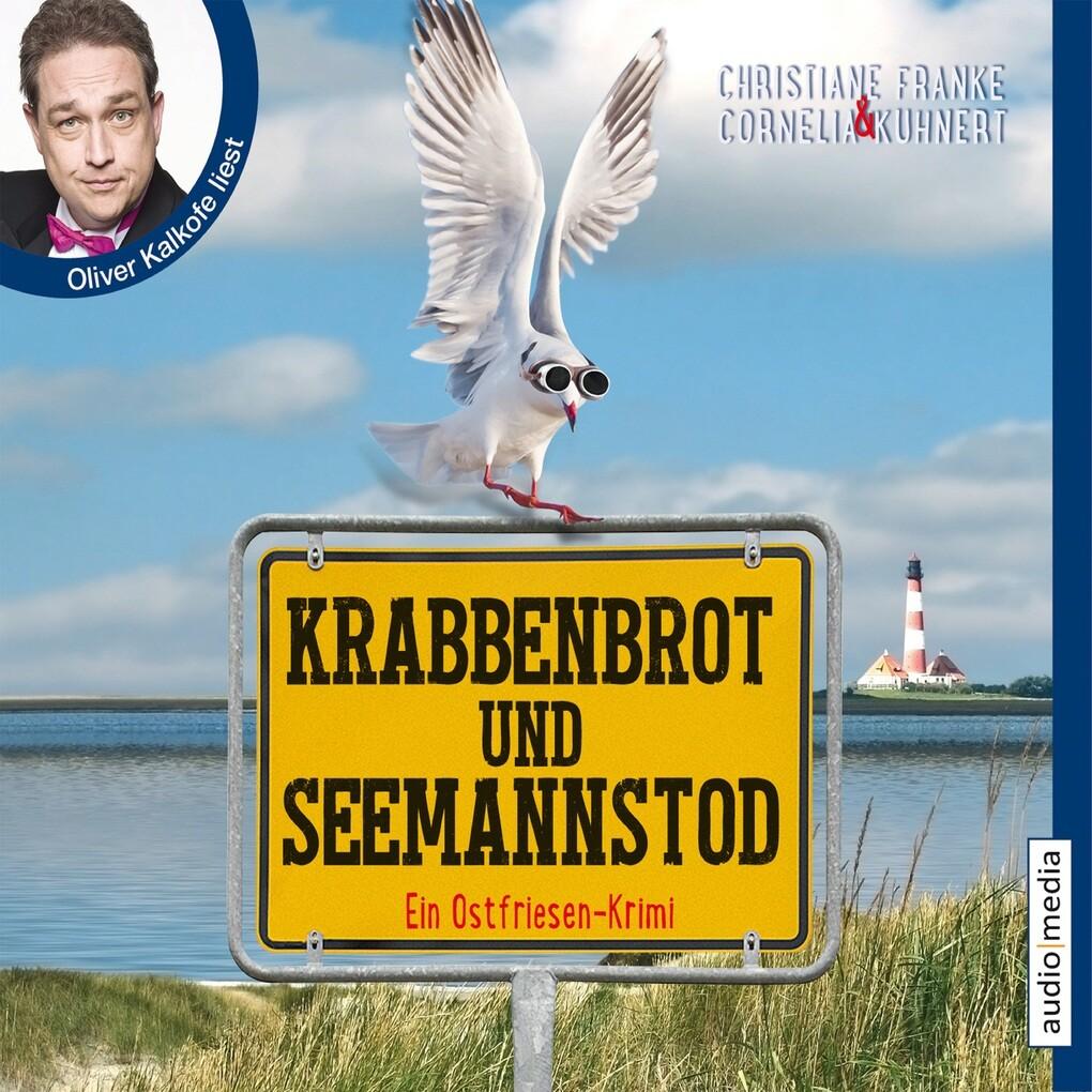 Krabbenbrot und Seemannstod als Hörbuch Download