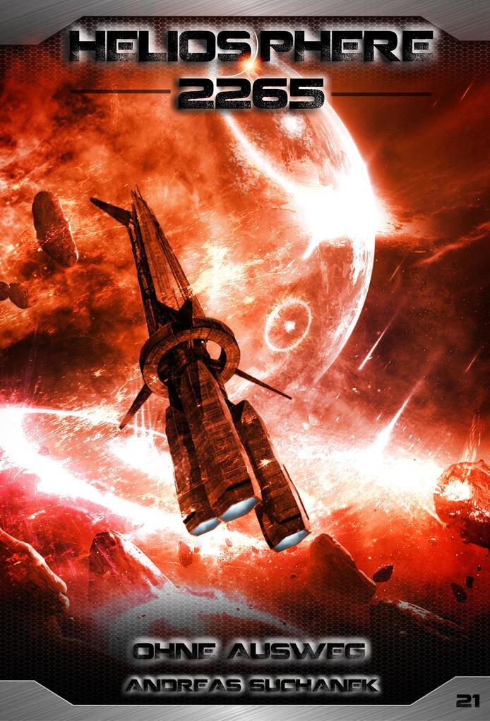 Heliosphere 2265 - Band 21: Ohne Ausweg (Science Fiction) als eBook