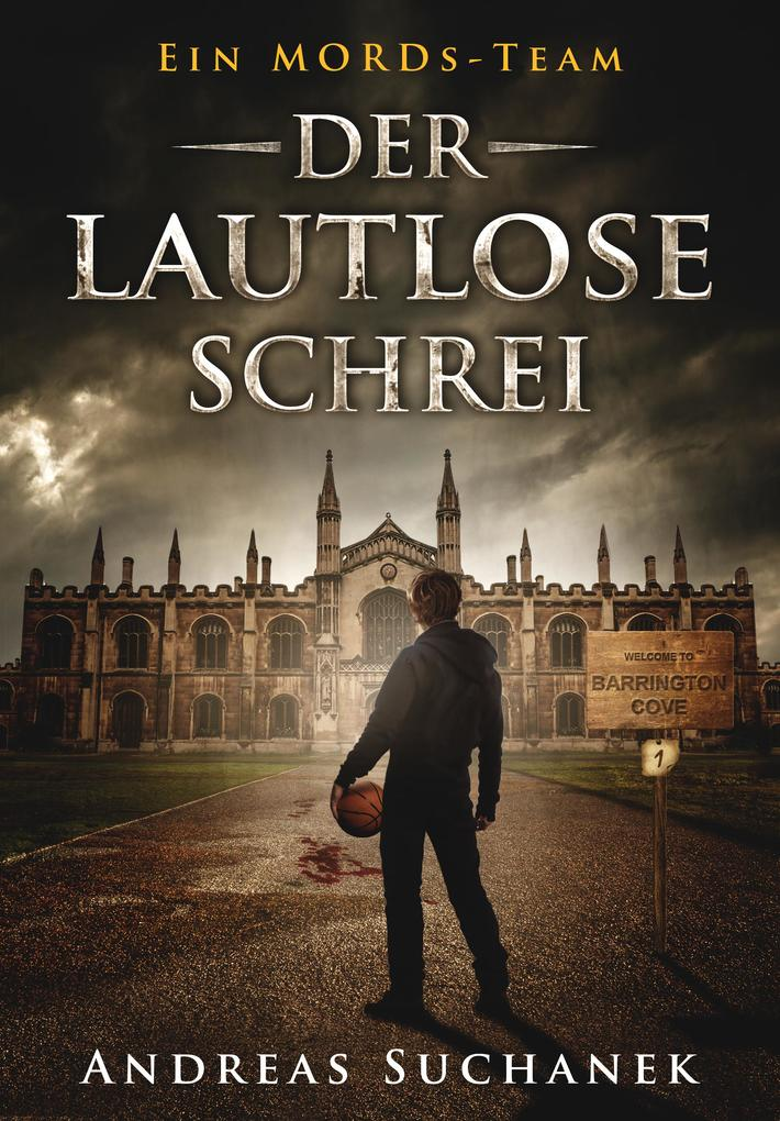 Ein MORDs-Team - Band 1: Der lautlose Schrei (All-Age Krimi) als eBook