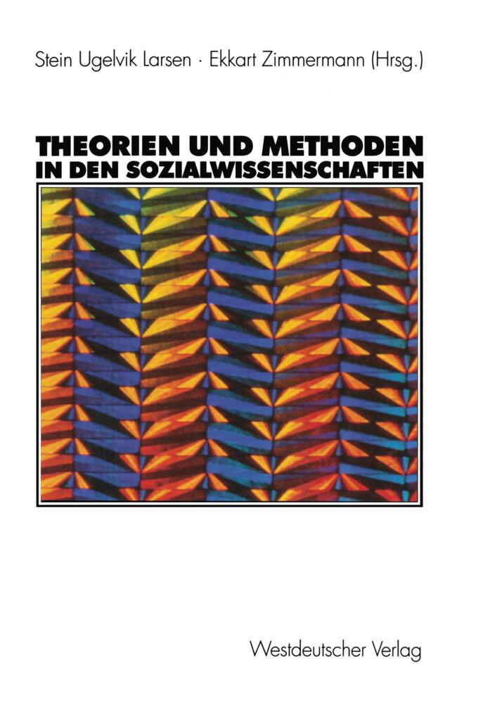 Theorien und Methoden in den Sozialwissenschaften als Buch