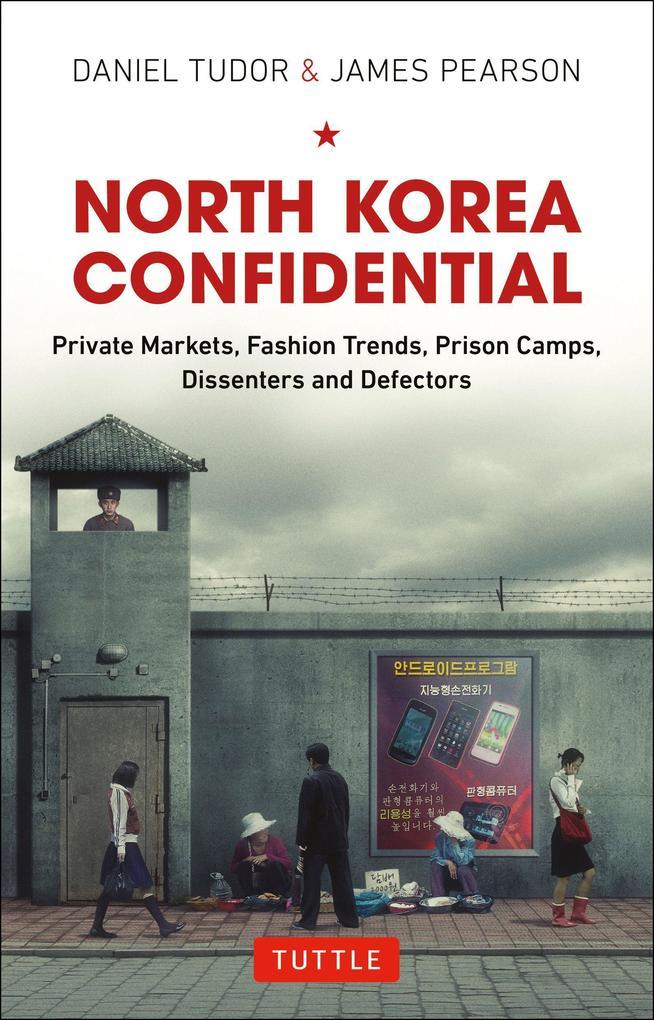 North Korea Confidential als Buch
