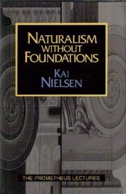 Naturalism Without Foundations als Buch