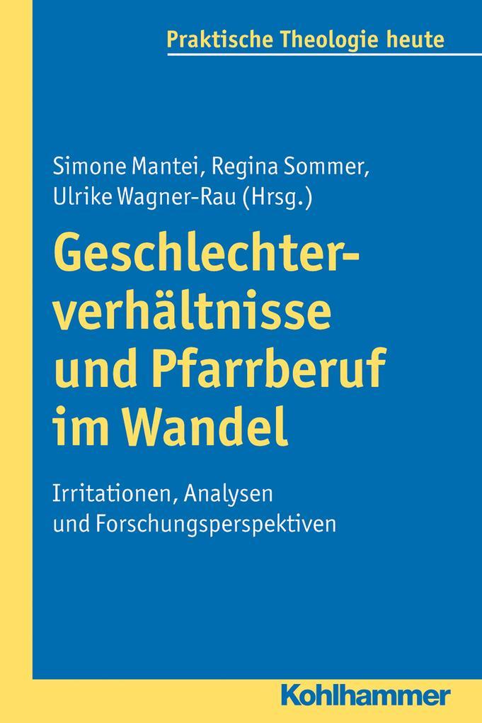 Geschlechterverhältnisse und Pfarrberuf im Wandel als eBook
