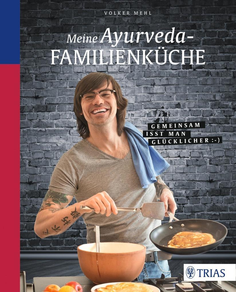 Meine Ayurveda-Familienküche als eBook