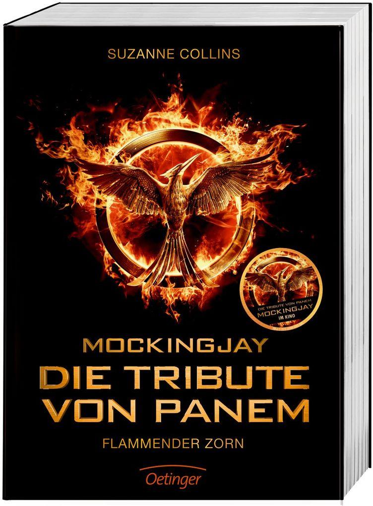 Mockingjay. Die Tribute von Panem. Flammender Zorn. Filmausgabe als Buch
