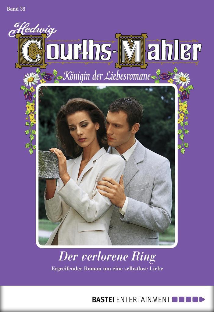 Hedwig Courths-Mahler - Folge 035 als eBook von Hedwig Courths-Mahler