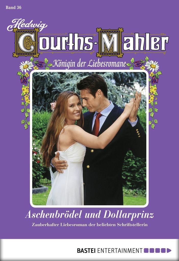 Hedwig Courths-Mahler - Folge 036 als eBook von Hedwig Courths-Mahler