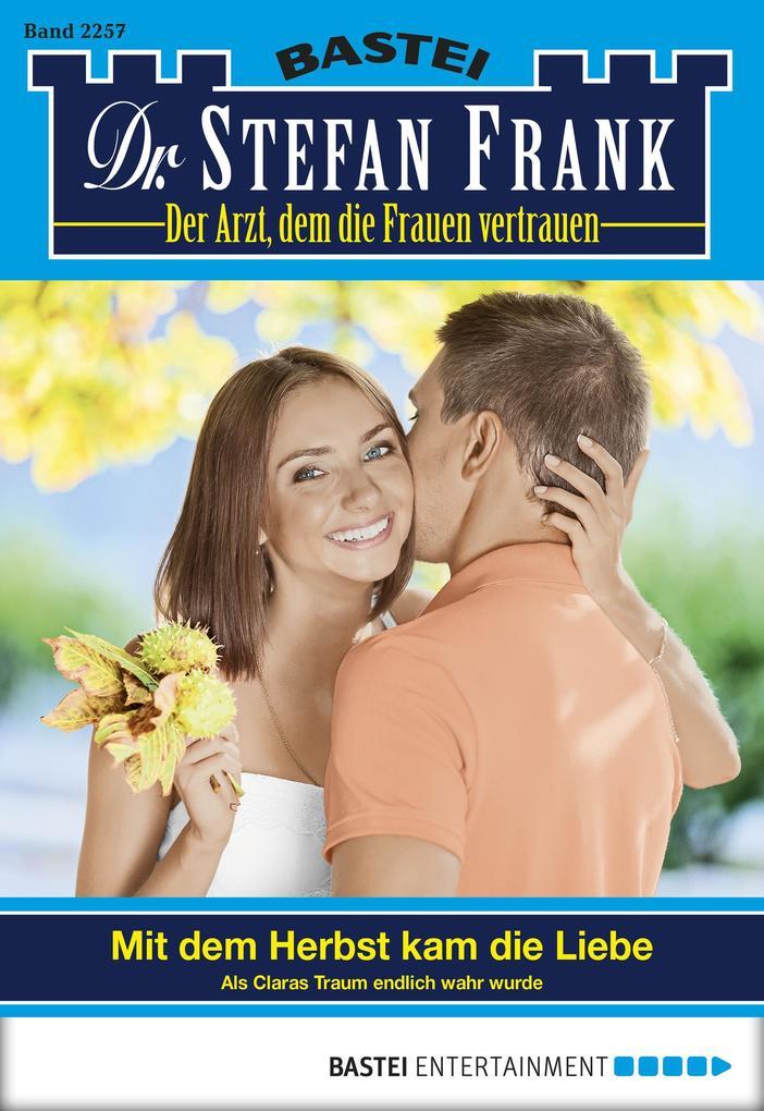 Dr. Stefan Frank - Folge 2257 als eBook von Stefan Frank