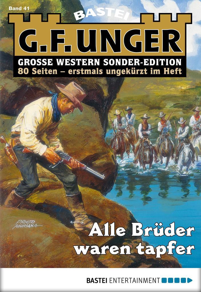 G. F. Unger Sonder-Edition 41 - Western als eBook