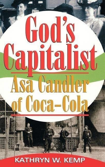 God's Capitalist: Asa Candler als Buch