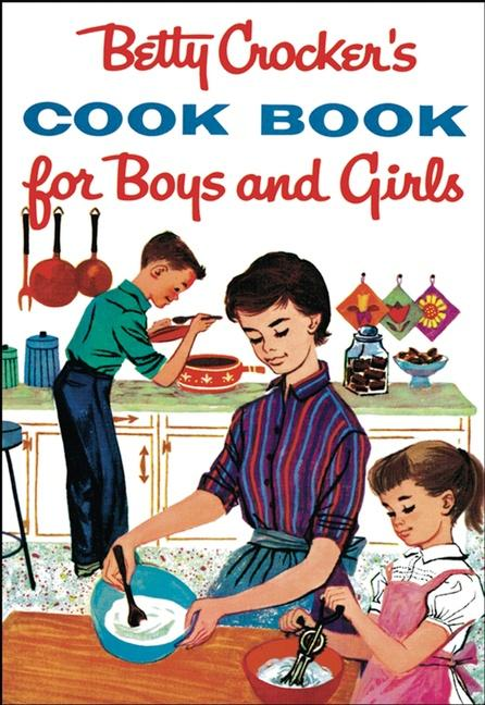 Betty Crocker's Cookbook for Boys and Girls als Buch