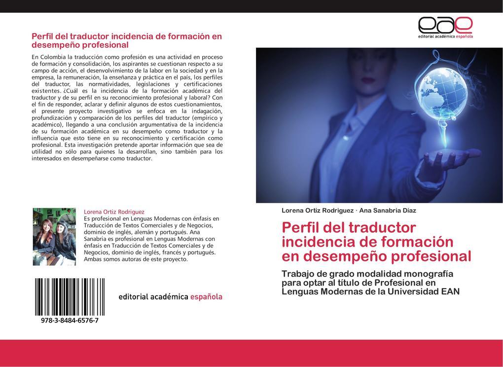 Perfil del traductor incidencia de formación en desempeño profesional als Buch