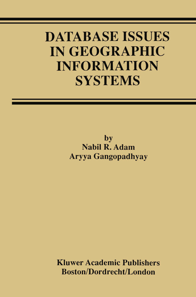 Database Issues in Geographic Information Systems als Buch