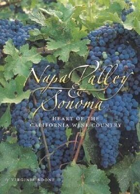 Napa Valley & Sonoma: Heart of California Wine Country als Taschenbuch