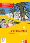 Découvertes Série jaune 4. Cahier d'activités mit MP3-CD und Video-DVD
