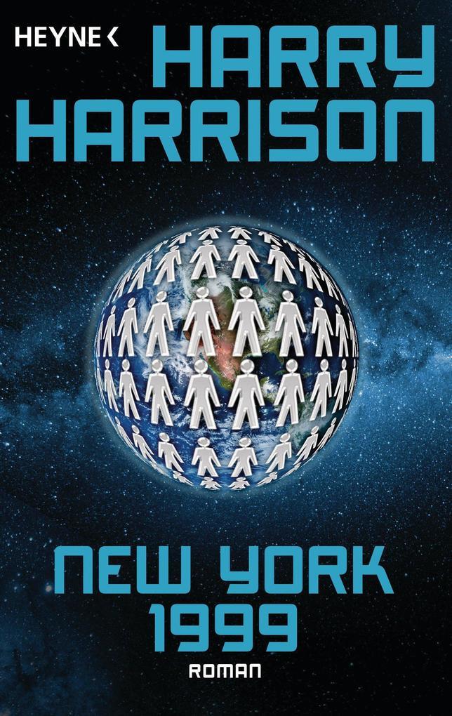 New York 1999 als eBook von Harry Harrison