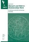 Mensch und Welt in Dostoevskijs Werk