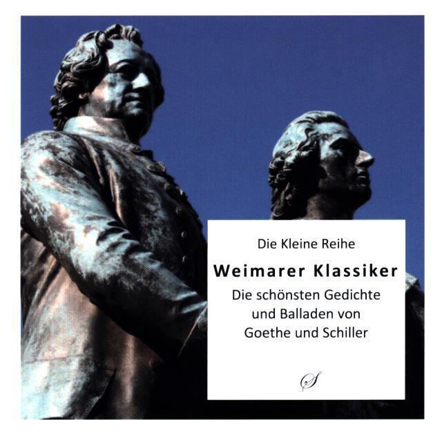 Weimarer Klassiker Die Schönsten Gedichte Und Balladen Von