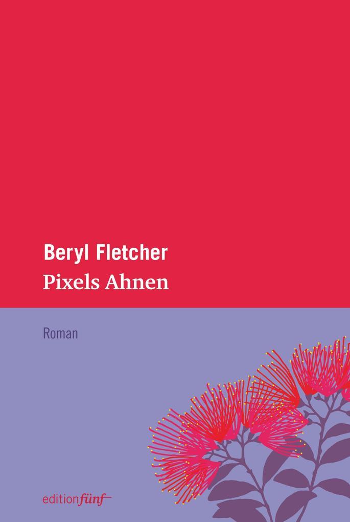 Pixels Ahnen als eBook von Beryl Fletcher