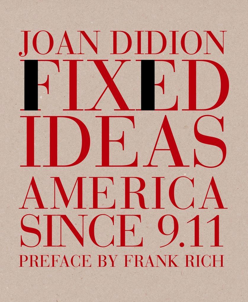 Fixed Ideas: America Since 9.11 als Taschenbuch