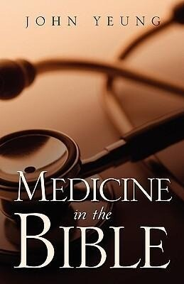 Medicine in the Bible als Taschenbuch