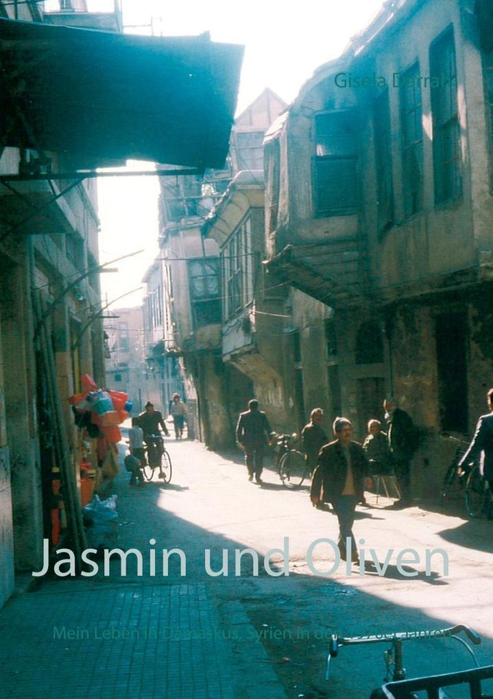 Jasmin und Oliven als eBook von Gisela Darrah