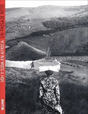 Un Paisaje Roto: Vih y Sida En Africa als Buch