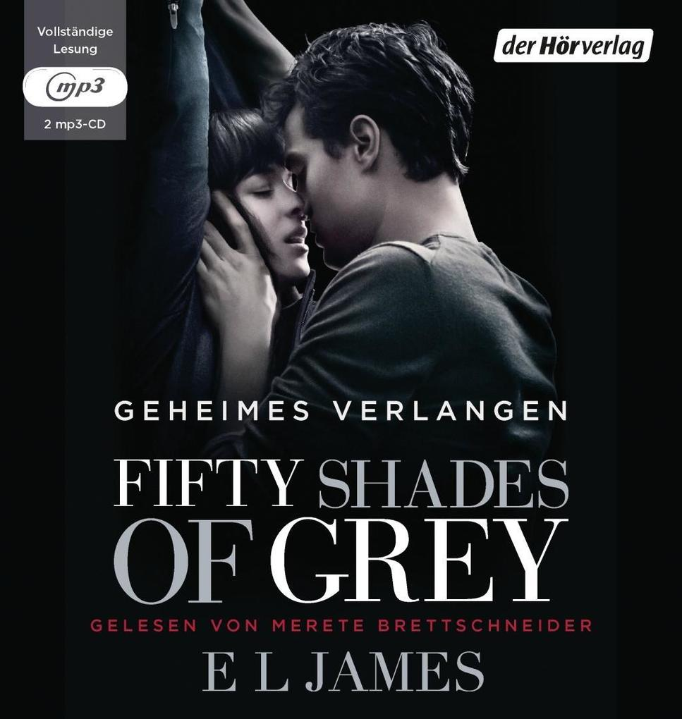 Fifty Shades of Grey 01 - Geheimes Verlangen als Hörbuch CD