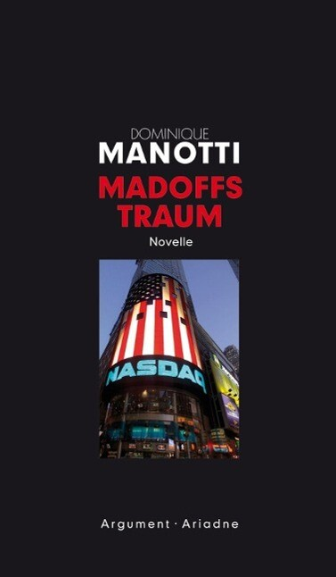 Madoffs Traum als eBook von Dominique Manotti