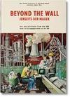 Beyond the Wall: Jenseits der Mauer